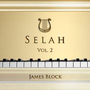 Albums - SELAH WORSHIP MUSIC - James Block